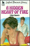 A Hidden Heart of Fire - Edna Dawes