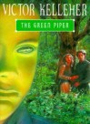 The Green Piper - Victor Kelleher