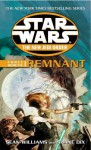 Star Wars: The New Jedi Order - Force Heretic I Remnant - Sean Williams, Shane Dix