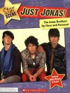 Just Jonas! The Jonas Brothers Up Close and Personal (Star Scene) - Michael-Anne Johns