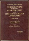 Cases and Materials on Corporations Including Partnerships and Limited Liability Companies (American Casebook Series) - Robert W. Hamilton, Jonathan R. Macey