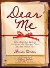 Dear Me: Life Shared in Letters Between the Younger You and the Older You - Warren Hanson