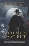 Wolvenjacht (Een zaak uit de Dresden Dossiers, #2) - Jim Butcher, Lia Belt