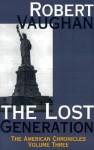 The Lost Generation - Robert Vaughan