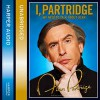 I, Partridge: We Need To Talk About Alan - Alan Partridge, Rob Gibbons, Neil Gibbons, Armando Iannucci
