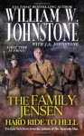 Hard Ride to Hell - William W. Johnstone, J.A. Johnstone