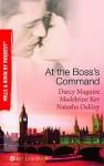 At the Boss's Command - Catherine George, Madeleine Ker, Natasha Oakley