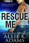 Rescue Me - Allie K. Adams