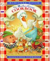 The Mother Goose Cookbook: Rhymes and Recipes for the Very Young - Marianna Mayer, Carol Schwartz