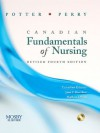 Canadian Fundamentals of Nursing - Revised Reprint, 4e - Patricia A. Potter, Anne Griffin Perry, Marilynn J. Wood, Janet C. Ross-Kerr