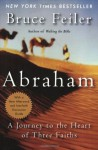 Abraham: A Journey to the Heart of Three Faiths - Bruce Feiler, Grader