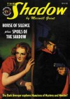 The Shadow Vol. 71: Spoils of the Shadow & House of Silence - Maxwell Grant, Walter B. Gibson, Will Muray, George Maroux
