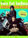 The Two Fat Ladies Ride Again - Jennifer Paterson, Clarissa Dickson Wright