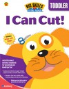 Big Skills for Little Hands I Can Cut - School Specialty Publishing, Brighter Child