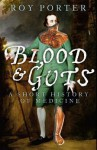 Blood & Guts - Roy Porter
