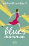 Blue's Dämonen: Kriminalroman (German Edition) - Abigail Padgett, Jutta Lützeler