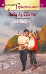 Baby by Chance - M.J. Rodgers