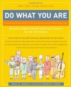 Do What You Are: Discover the Perfect Career for You Through the Secrets of Personality Type - Paul D. Tieger, Barbara Barron-Tieger, Barbara Barron