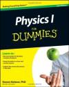 Physics I for Dummies - Steven Holzner