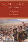 Greek Stories: A GCSE Reader - John Taylor, Kristian White