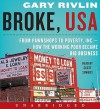 Broke, USA: From Pawnshops to Poverty, Inc.-How the Working Poor Became Big Business (Audio) - Gary Rivlin, Scott Sowers
