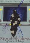 Rise of Shadows - Vincent Trigili