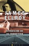 El Asesino de la carretera - James Ellroy, Hernán Sabaté, Montserrat Gurgui
