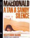 A Tan and Sandy Silence (Price-Lessaudio) - John D. MacDonald