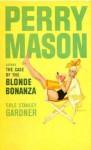 The Case of the Blonde Bonanza - Erle Stanley Gardner
