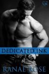 Dedicated Ink - Ranae Rose
