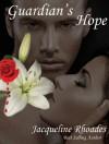 Guardian's Hope - Jacqueline Rhoades