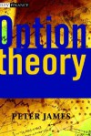 Option Theory - Peter James