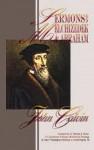 Sermons on Melchizedek & Abraham: Justification, Faith & Obedience - John Calvin