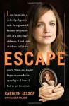 Escape (Audio) - Carolyn Jessop, Laura Palmer, Alison Fraser