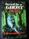 Saved by a Ghost: True Tales of the Occult (A Quest book) - C.W. Leadbeater