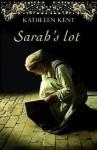 Sarah's lot - Kathleen Kent, Mireille Vroege