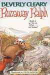 Runaway Ralph - Beverly Cleary, Paul O. Zelinsky, Louis Darling