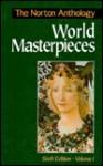 The Norton Anthology of World Masterpieces - Maynard Mack