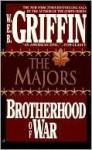 The Majors (Brotherhood Of War, #3) - W.E.B. Griffin