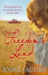 Freedom's Land - Anna Jacobs