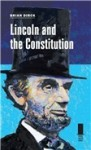 Lincoln and the Constitution - Brian R. Dirck