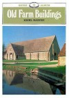 Old Farm Buildings - Nigel Harvey