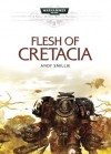 Flesh of Cretacia - Andy Smillie