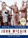 Faith of My Fathers (Audio) - John McCain, Mark Salter