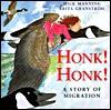 Honk! Honk! - Mick Manning, Brita Granstrom
