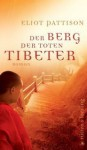 Der Berg Der Toten Tibeter - Eliot Pattison, Thomas Haufschild