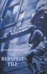 The Budapest File - George Szirtes