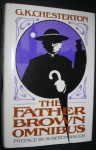 The Father Brown Omnibus; with a Preface by Auberon Waugh - G.K. Chesterton