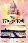 The King's Evil - Edward Marston