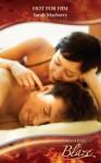 Hot for Him (Mills & Boon Blaze) (Secret Lives of Daytime Divas - Book 3) - Sarah Mayberry